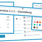 Nouvelle version de wordpress : le pagebuilder Gutenberg
